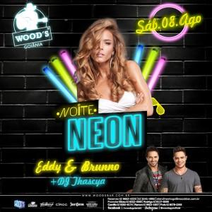 3 Sábado Woods - Festa Neon - Eddy & Brunno - DJ Thascya - Eflyer