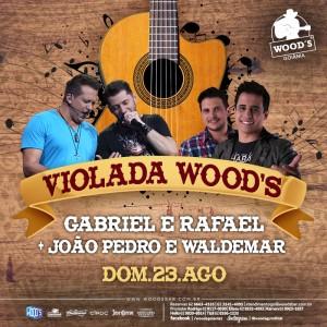 4 Domingo Woods - Atrações Gabriel & Rafael - João Pedro & Waldemar - Eflyer