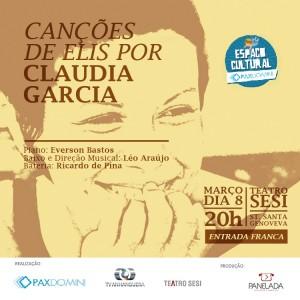Convite Virtual - Canções de Elis por Cláudia Garcia - Terça 08 de Março - Teatro Sesi - Eflyer