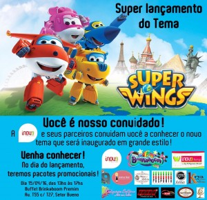 Convite Virtual - Lançamento do tema infantil Super Wings pela Inove Festas e inauguração da unidade Brinkaboom Premium.