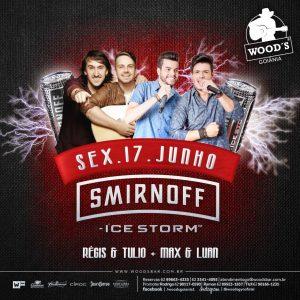 1 Sexta Woods - Shows com Régis & Túlio - Max & Luan - Eflyer