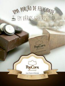 As famosas pipocas gourmet se juntam a novos sabores, embalagens e layout mais leve na marca e franquia - PopCorn Gourmet. 4