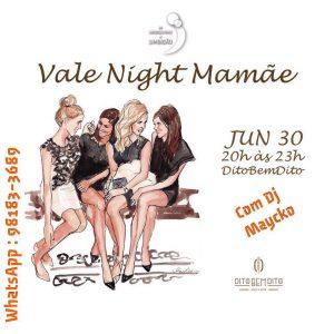 Vale Night Mamãe