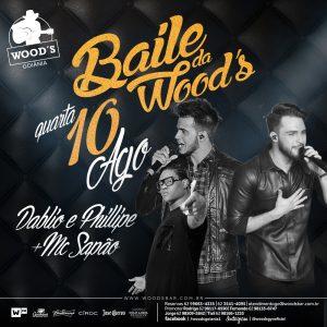 1 Quarta - Baile da Woods - Dablio & Phillipe - Mc Sapão - Eflyer