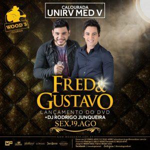 """2 Sexta Woods - Festa """"Lançamento do DVD de Fred & Gustavo - Eflyer."""