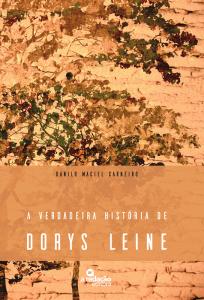 a-verdadeira-historia-de-dorys-leine_-danilo-maciel-carneirop