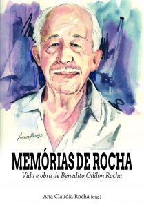 memorias_de_rocha_vida_e_obra_de_benedito_odilon_rocha