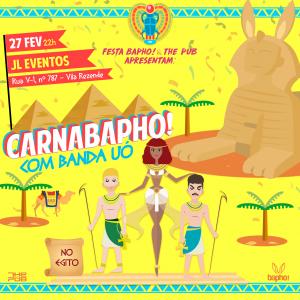 Eflyer - Festa CarnaBapho - Segunda de Carnaval - 27-02 - Espaço JL Eventos -