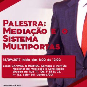 EFLYER - Palestra Mediação e o Sistema Multiportas, com o Juiz de Direito Dr. Rodrigo Ferreira de Castro. Auditório CANMEC & INAMEC - no St Sul, sábado, dia 16.